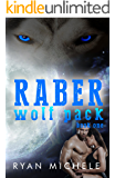 Raber Wolf Pack Book One