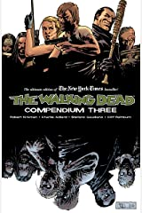 The Walking Dead Compendium Vol. 3 Kindle Edition