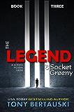 The Legend of Socket Greeny: A Science Fiction Saga