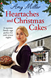 Heartaches and Christmas Cakes: A wartime family saga perfect for cold winter nights (Wartime Bakery)