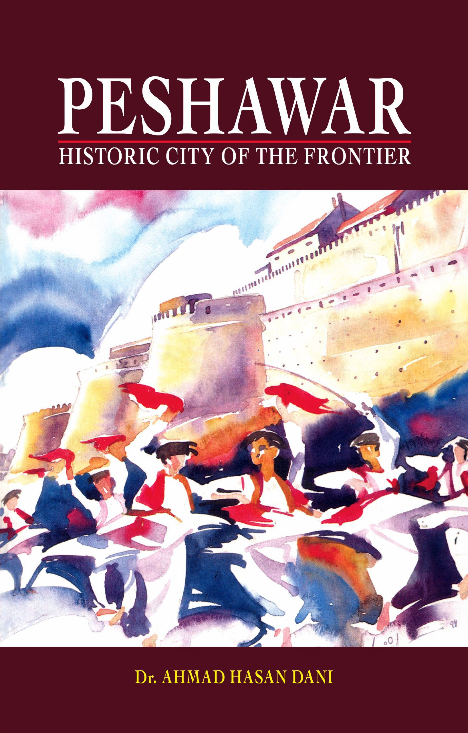 Peshawar: Historic City of the Frontier