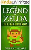 The Legend of Zelda: The Ultimate Book of Memes (English Edition)