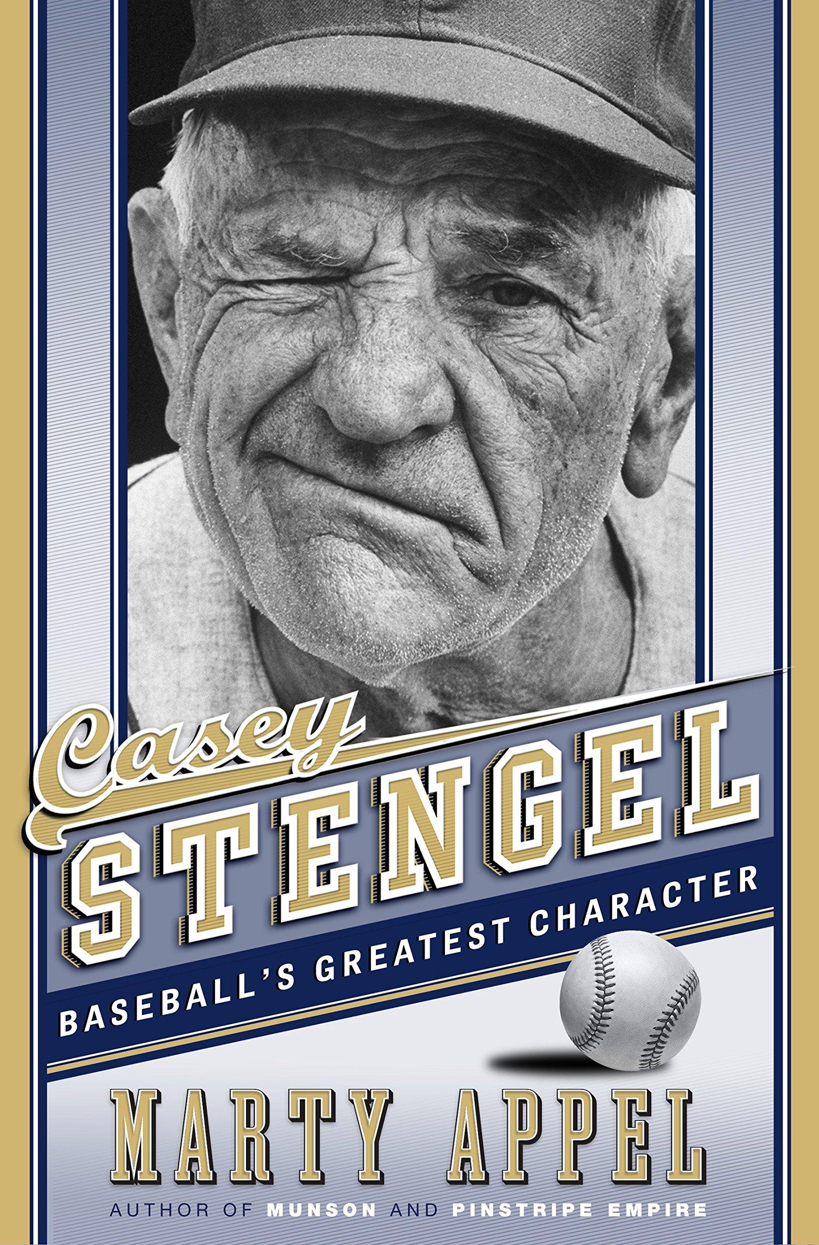 Download Casey Stengel: Baseball's Greatest Character ebook