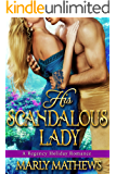 His Scandalous Lady (A Regency Holiday Romance Book 5)