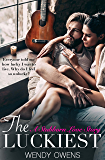 The Luckiest: A Stubborn Love Story