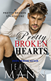 Pretty Broken Hearts: A Pretty Broken Standalone