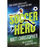 Soccer Hero (Matt Christopher)