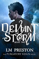 Deviant Storm: Purgatory Reign Series Kindle Edition