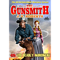 The Gunsmith 429: The Deadly Monument (A Gunsmith Western) (English Edition)