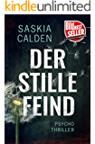 Der stille Feind: Psychothriller (German Edition)