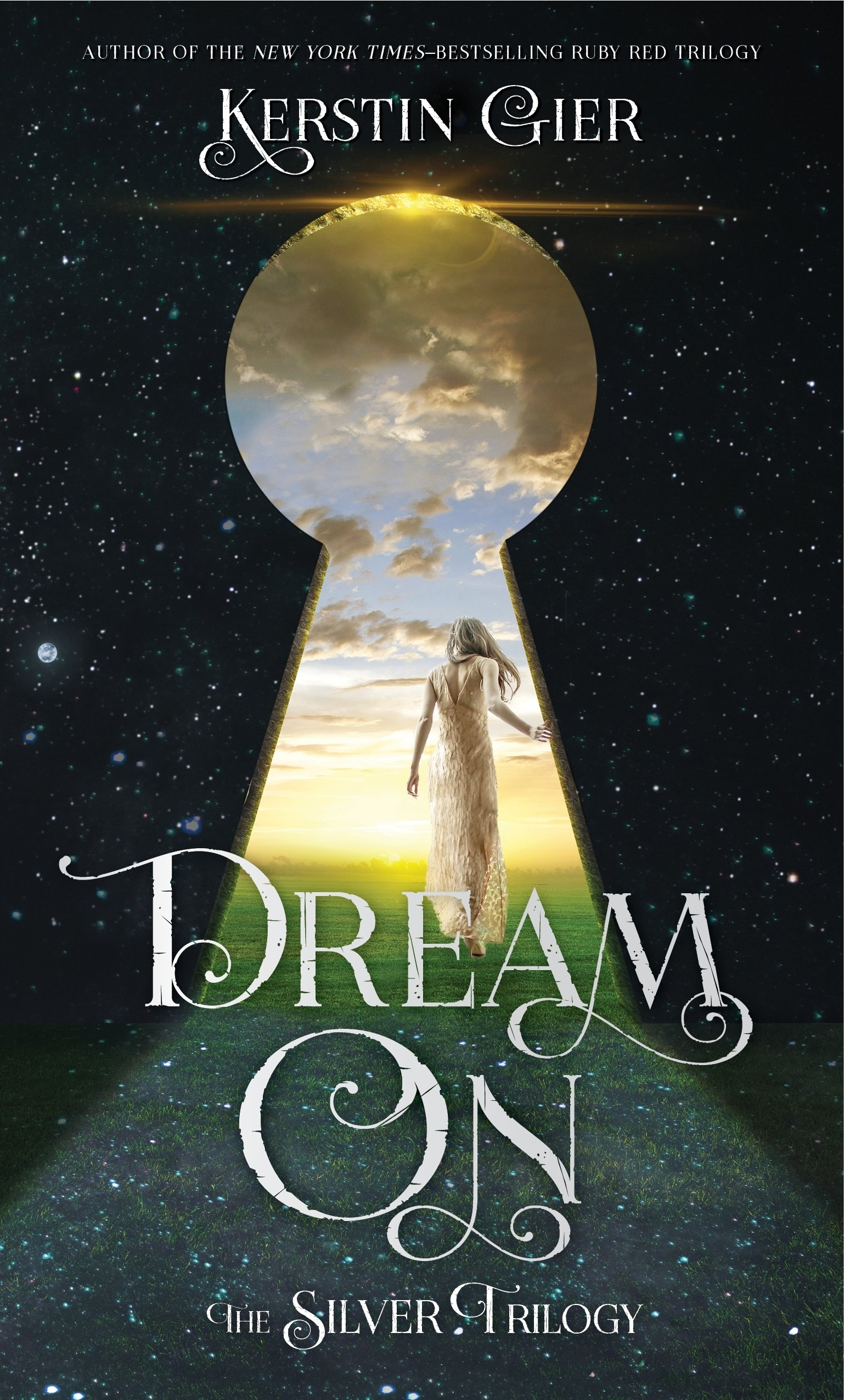 Dream On (The Silver Trilogy, Band 2)