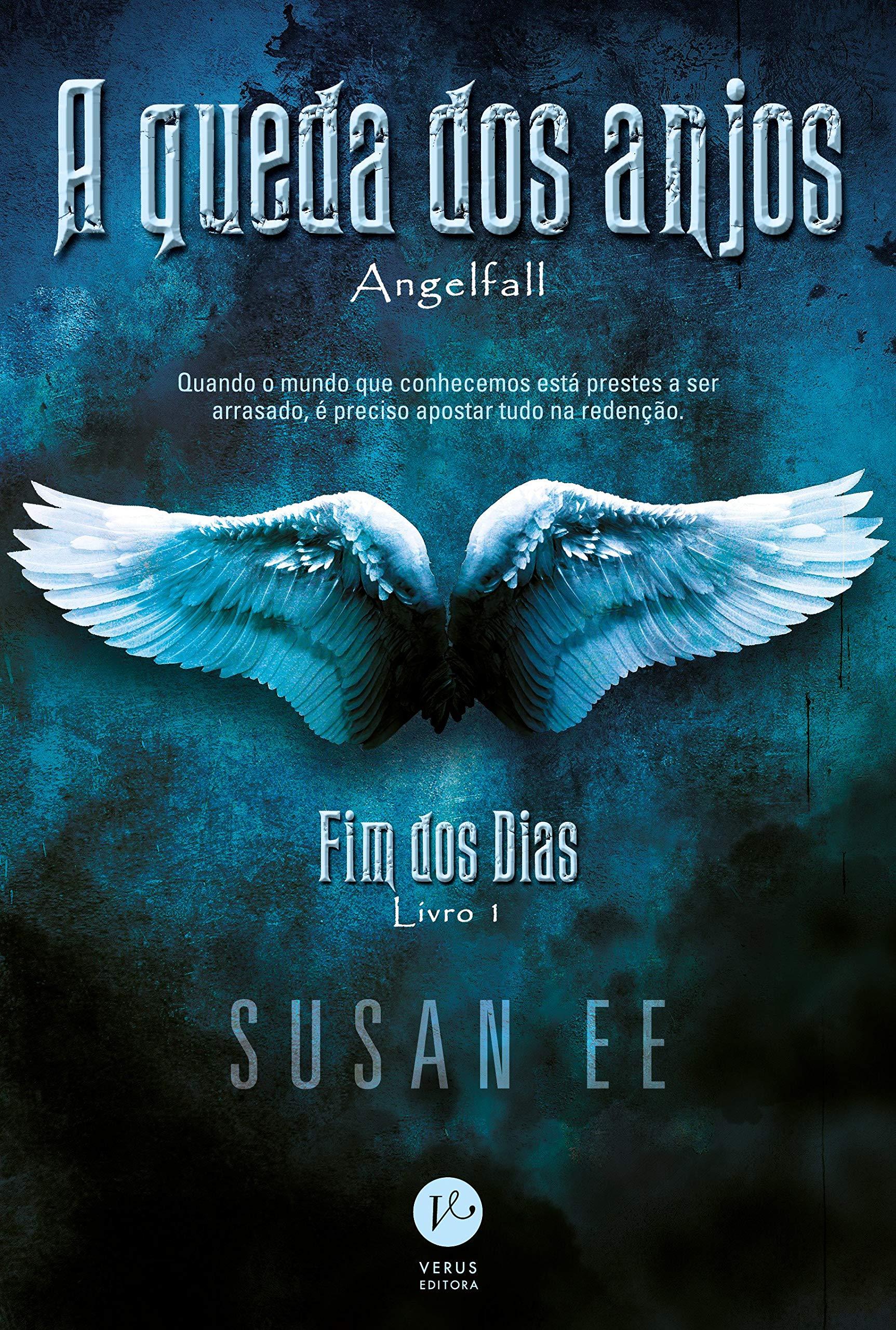 A Queda dos Anjos - Susan Ee