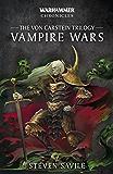 Vampire Wars: The Von Carstein Trilogy (Warhammer Chronicles)