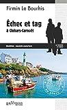 Échec et tag à Clohars-Carnoët: Un polar urbain en Bretagne (Enquêtes en série t. 7) (French Edition)