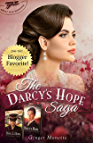 The Darcy's Hope Saga (Great War Romance Vol I & II)