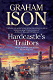 Hardcastle's Traitors (A Hardcastle and Marriott Historical Mystery Book 11)