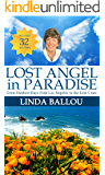 Lost Angel in Paradise: Outdoor Days from L.A. to the Lost Coast of California (Lost Angel Adventures)