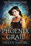 The Phoenix Grail (The Phoenix Succession Book 1)