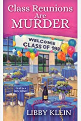 Class Reunions Are Murder (A Poppy McAllister Mystery Book 1) Kindle Edition