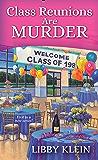 Class Reunions Are Murder (A Poppy McAllister Mystery Book 1)