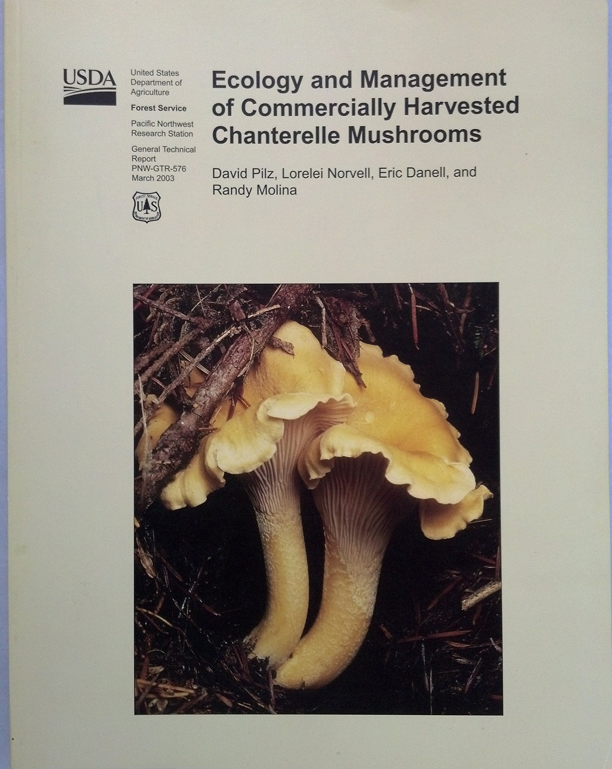 Ecology and Management of Commerically Harvested Chanterelle Mushrooms