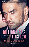 A Billionaire's First Love, Sweet Curse of Bali - A perfect holiday - enemies - to - lovers romance