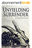 Unyielding Surrender (English Edition)