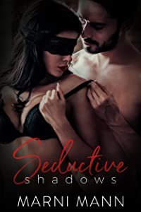 Seductive Shadows (The Shadows Series Book 1)