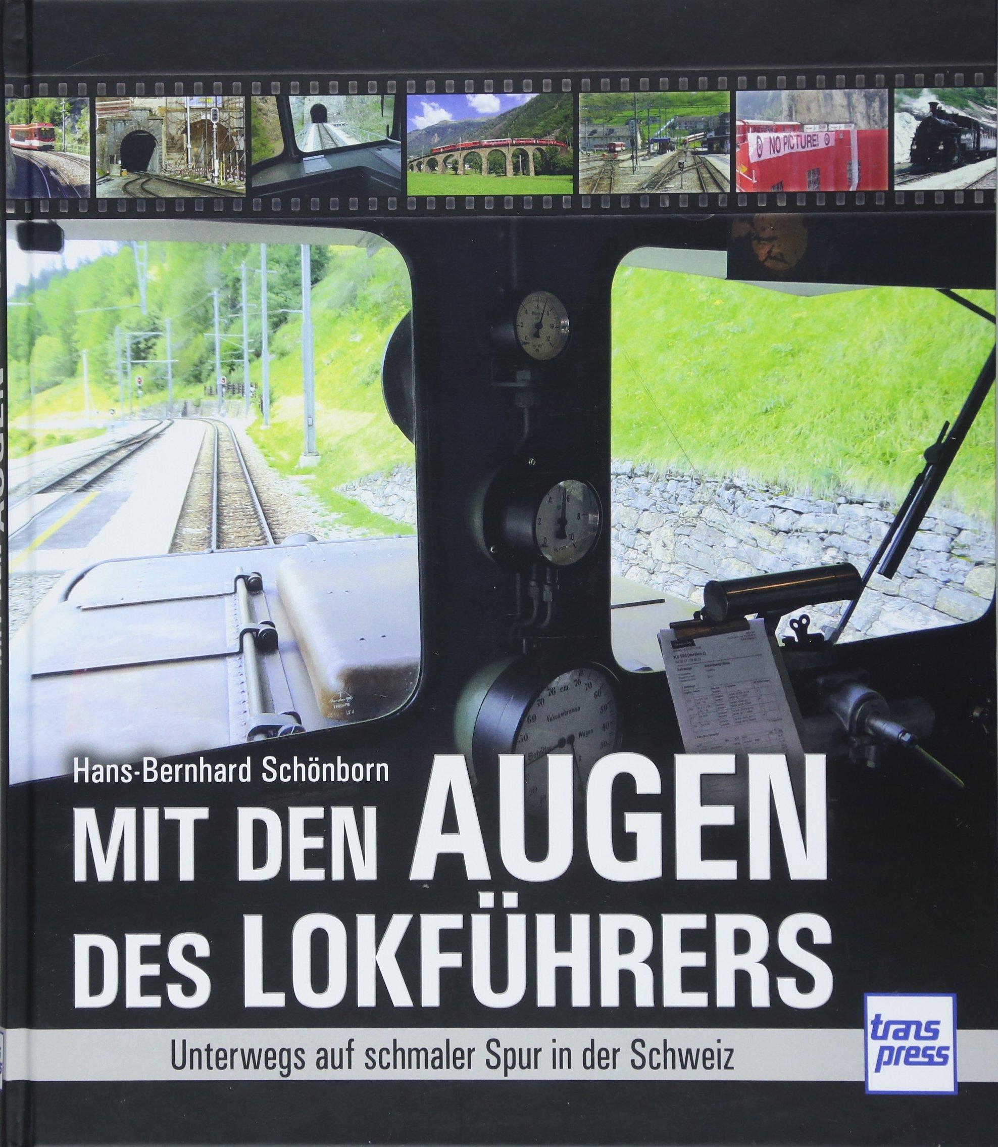 Mit den Augen des Lokführers: Unterwegs auf schmaler Spur in der Schweiz