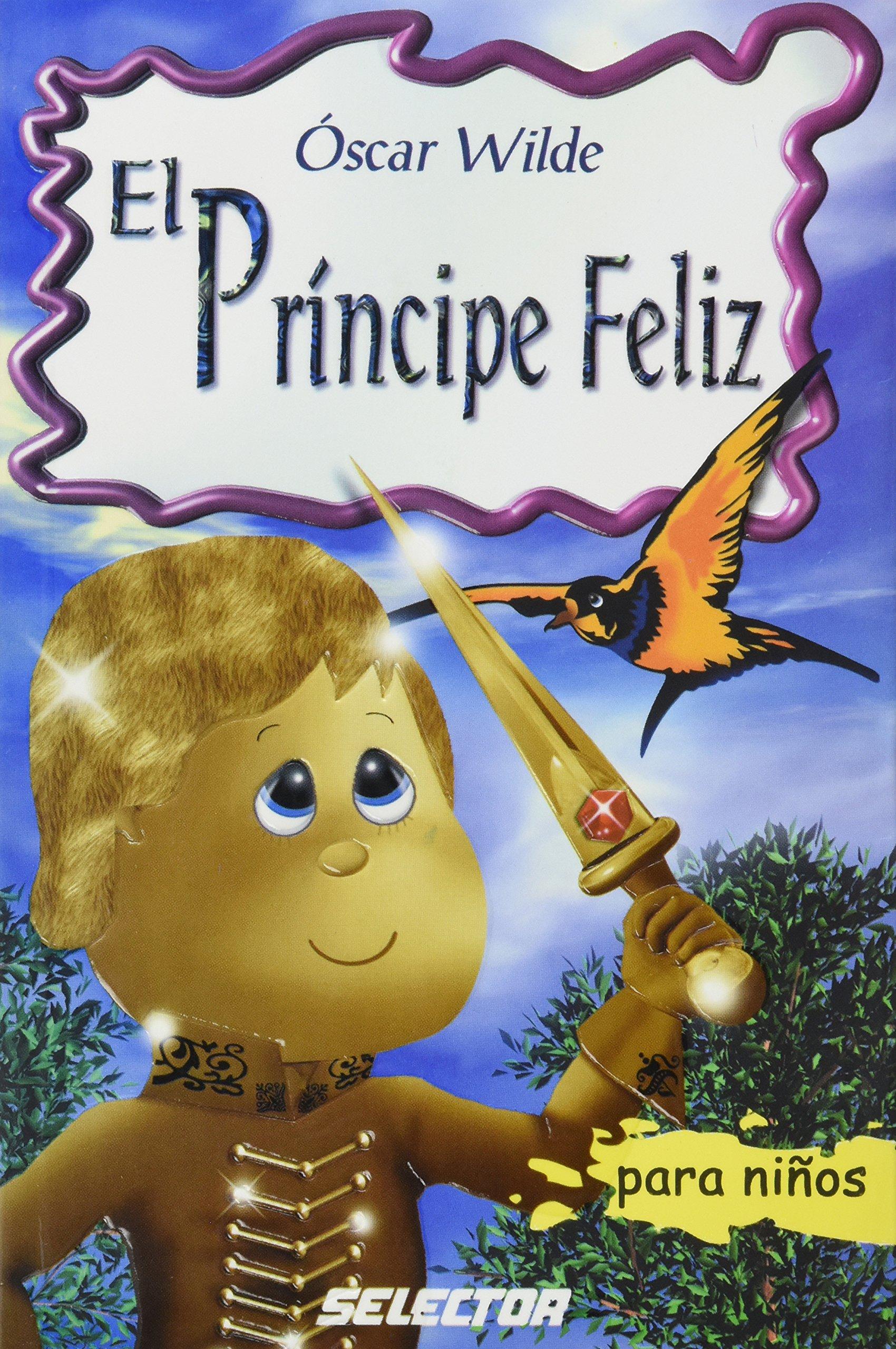 El principe feliz / The Happy Prince (Spanish Edition) PDF