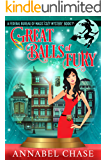 Great Balls of Fury (Federal Bureau of Magic Cozy Mystery Book 1)