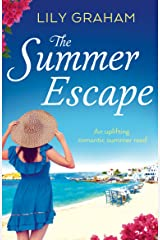 The Summer Escape: An uplifting romantic summer read Kindle Edition