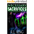 Necessary Sacrifices: A Novel in the Alastair Stone Chronicles