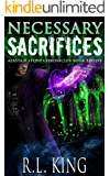 Necessary Sacrifices: An Alastair Stone Urban Fantasy Novel (Alastair Stone Chronicles Book 12) (The Alastair Stone Chronicles)