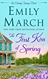 The First Kiss of Spring: An Eternity Springs Novel