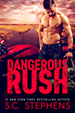Dangerous Rush (Furious Rush Book 2)
