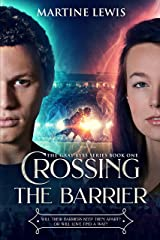 Crossing the Barrier (The Gray Eyes Series Book 1) Kindle Edition
