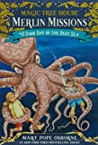 Dark Day in the Deep Sea (Magic Tree House (R) Merlin Mission)