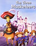 The Three Musketeers (My Favourite Illustrated Classics)