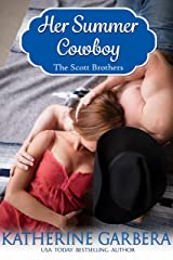 Her Summer Cowboy (The Scott Brothers of Montana Book 2) Kindle Edition