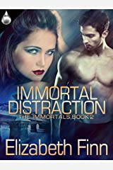 Immortal Distraction (The Immortals Book 2) Kindle Edition
