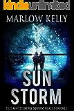 Sun Storm  (The Gathering Storm  Book 1)