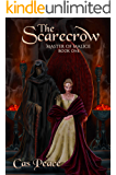 The Scarecrow: Book 1 Third Artesans Trilogy (Master of Malice)