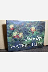 Monet: Water Lilies (including 99 illustrations) Hardcover