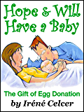 Hope & Will Have a Baby: The Gift of Egg Donation
