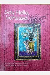 Say Hello Vanessa