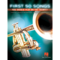 First 50 Songs You Should Play on the Trumpet book cover