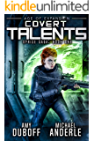 Covert Talents: Age of Expansion - A Kurtherian Gambit Series (Uprise Saga Book 1)