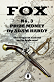 Prize Money (Fox Book 3)