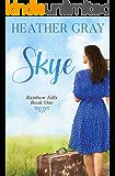 Skye (Rainbow Falls Book 1)